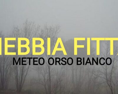 NEBBIA FITTA DA DOMANI, WEEKEND CON QUALCHE DISTURBO